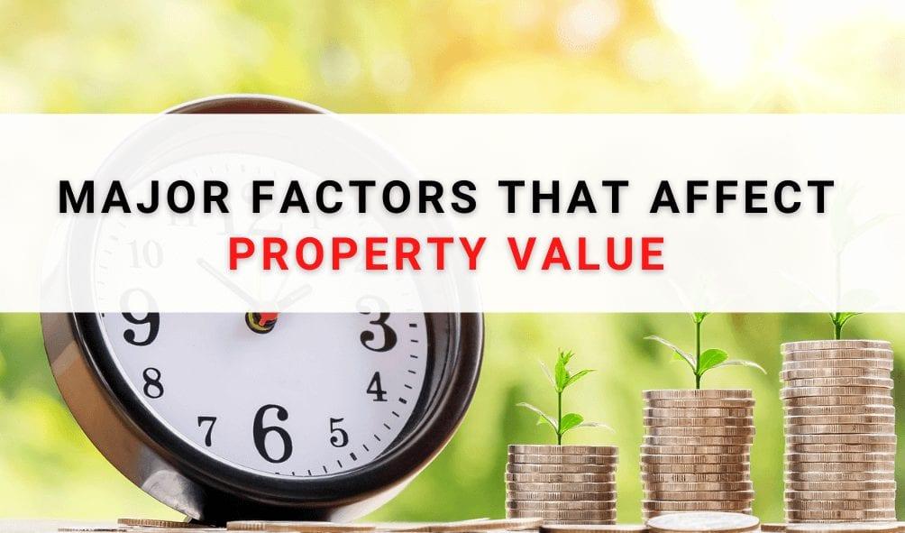Factors That Affect Property Value